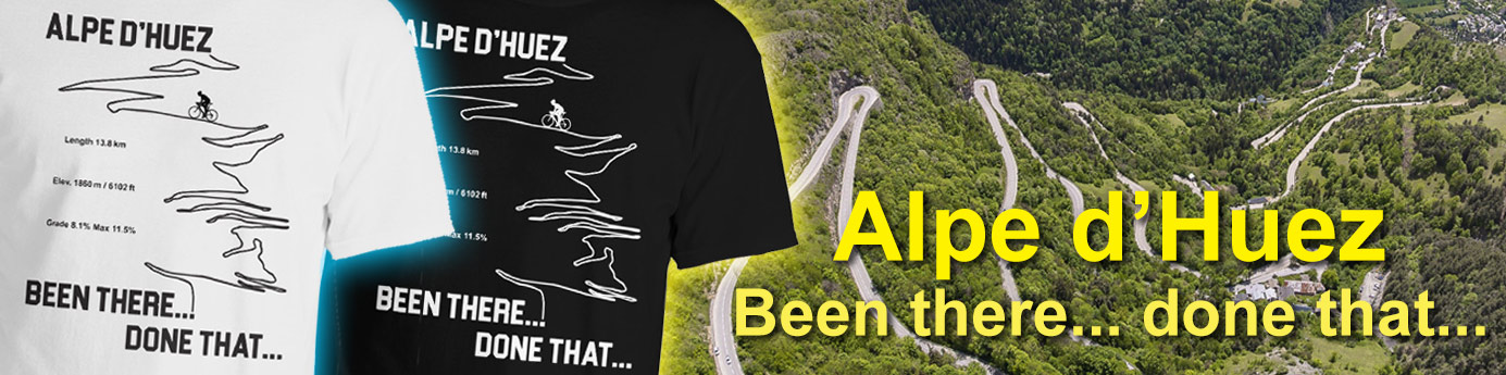 Alpe d'Huez Been There... Done That... Cyclnig T-Shirt Velo Mule