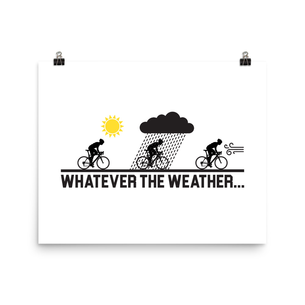 Velo Mule Whatever The Weather Cycling Art Print